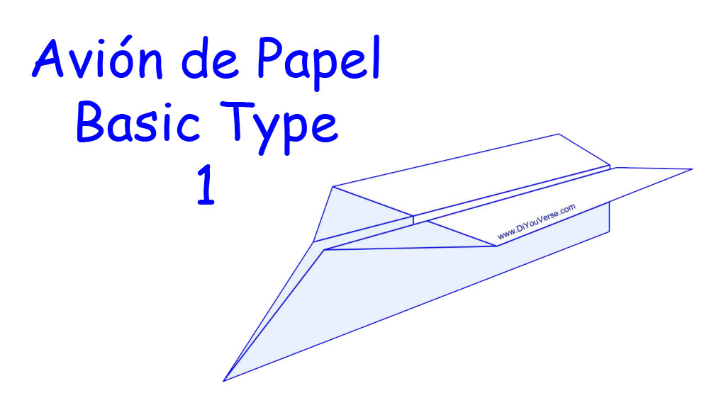 Avión de Papel – Basic Type 1