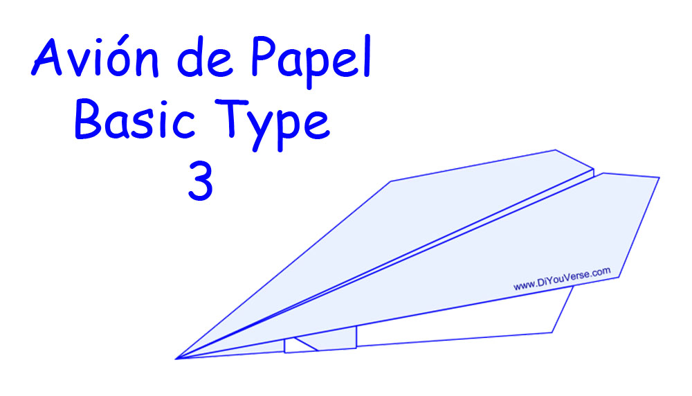 Avión de Papel – Basic Type 3