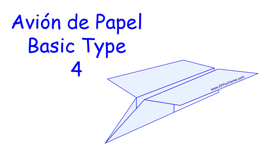 Avión de Papel – Basic Type 4