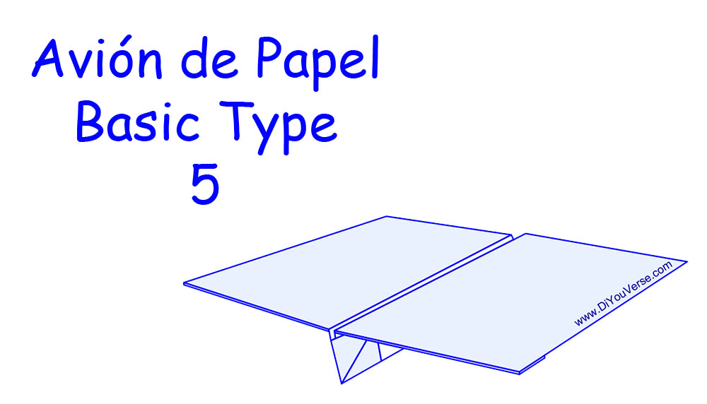 Avión de Papel – Basic Type 5