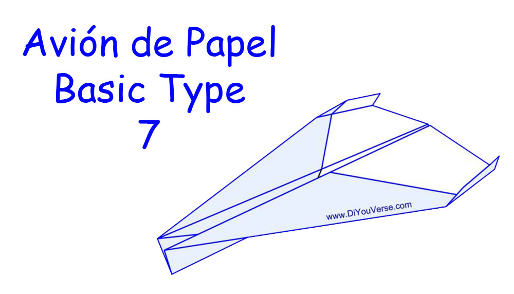 Avión de Papel – Basic Type 7