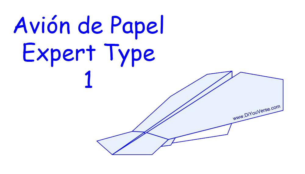 Avión de Papel – Expert Type 1
