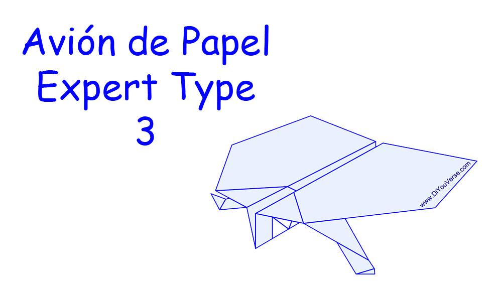 Avión de Papel – Expert Type 3
