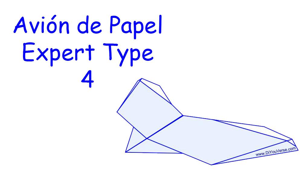 Avión de Papel – Expert Type 4