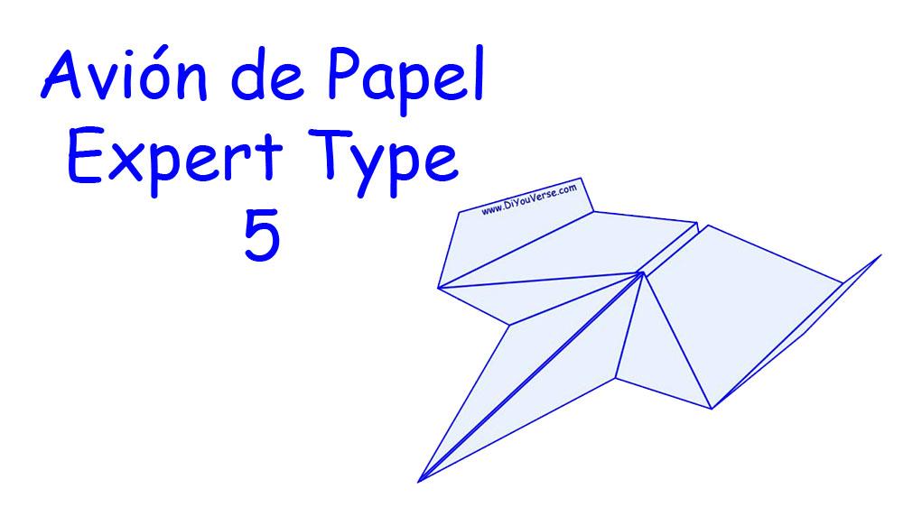 Avión de Papel – Expert Type 5