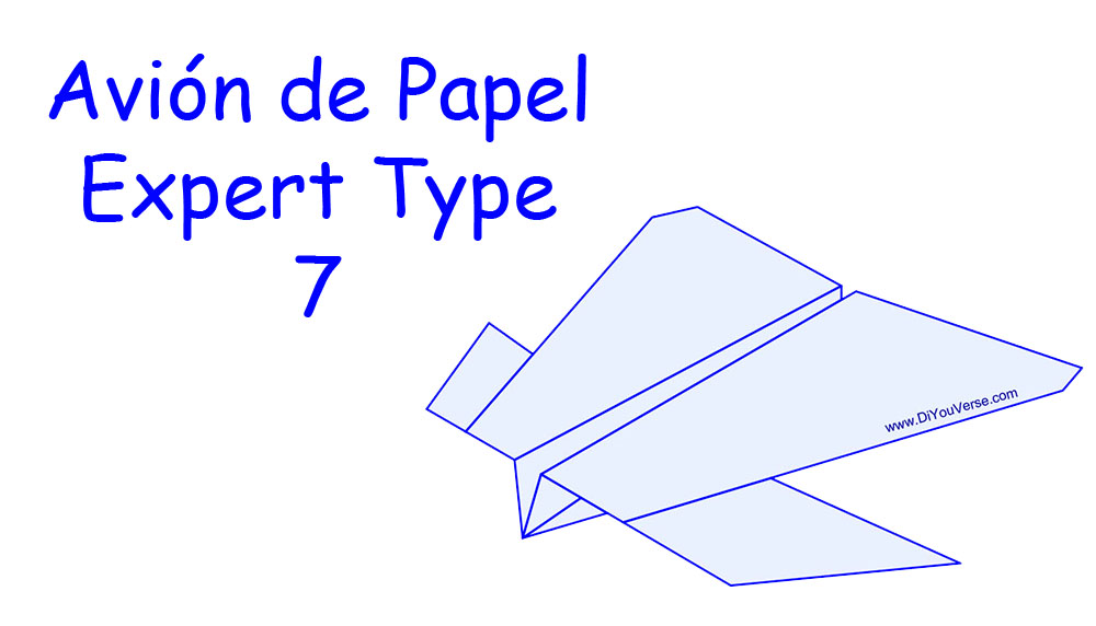 Avión de Papel – Expert Type 7