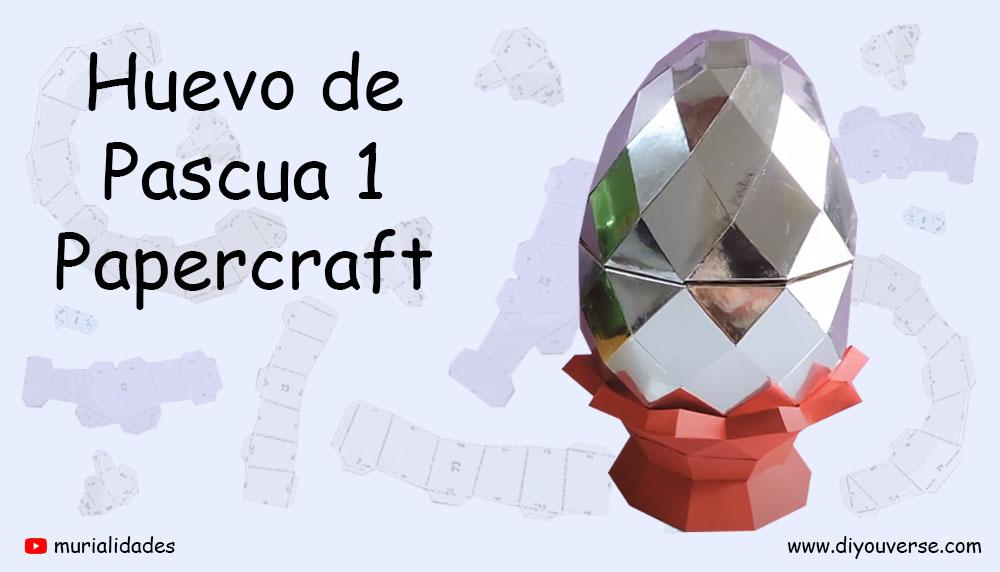 Huevo de Pascua Papercraft
