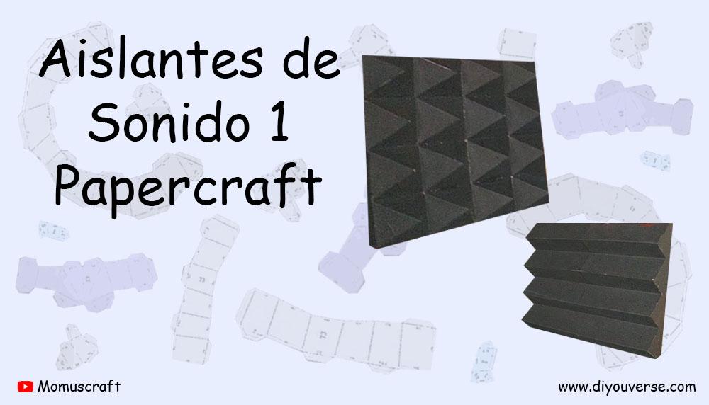 Aislantes de Sonido 1 Papercraft