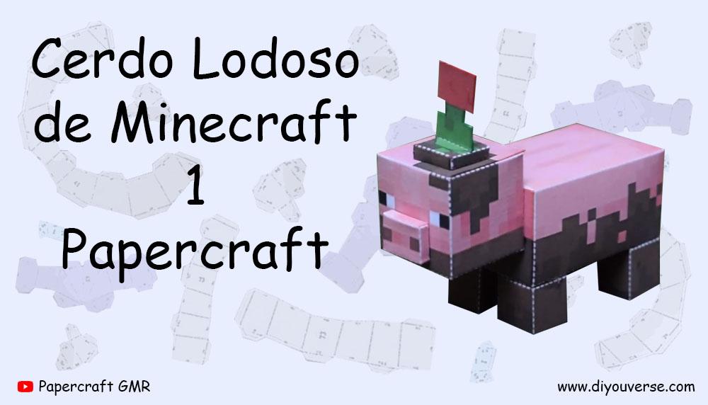 Cerdo Lodoso de Minecraft 1 Papercraft