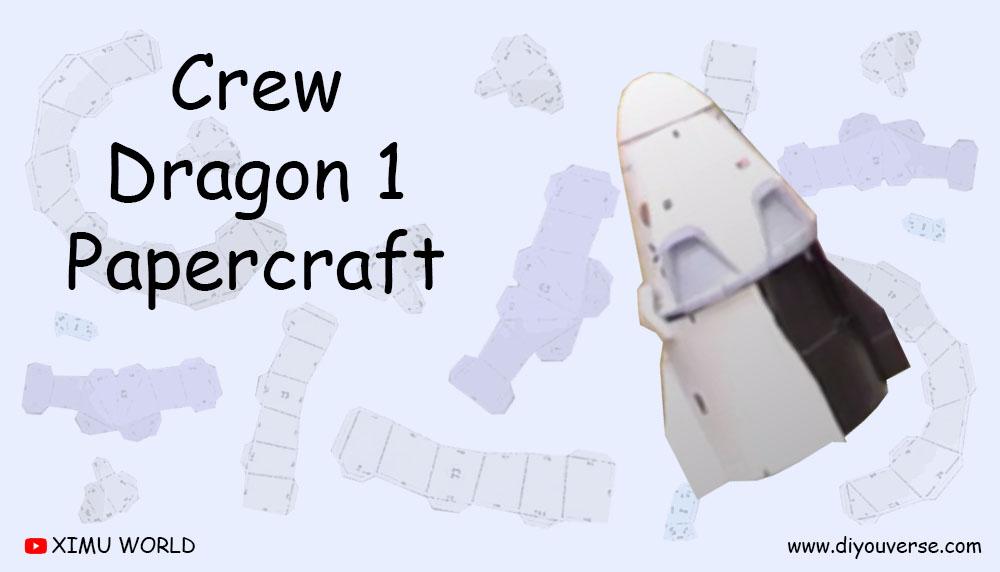 Crew Dragon 1 Papercraft