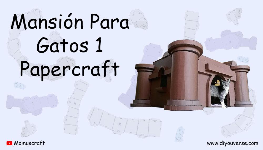 Mansión para Gatos 1 Papercraft