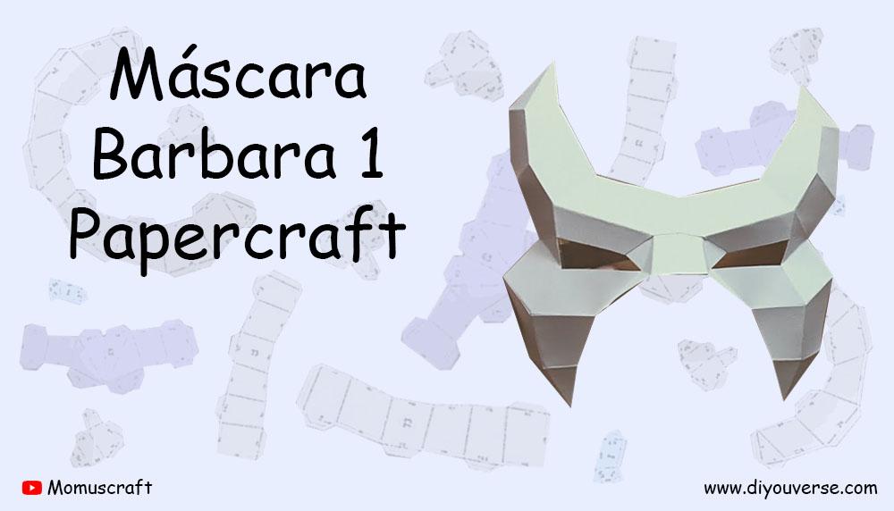 Máscara Barbara 1 Papercraft