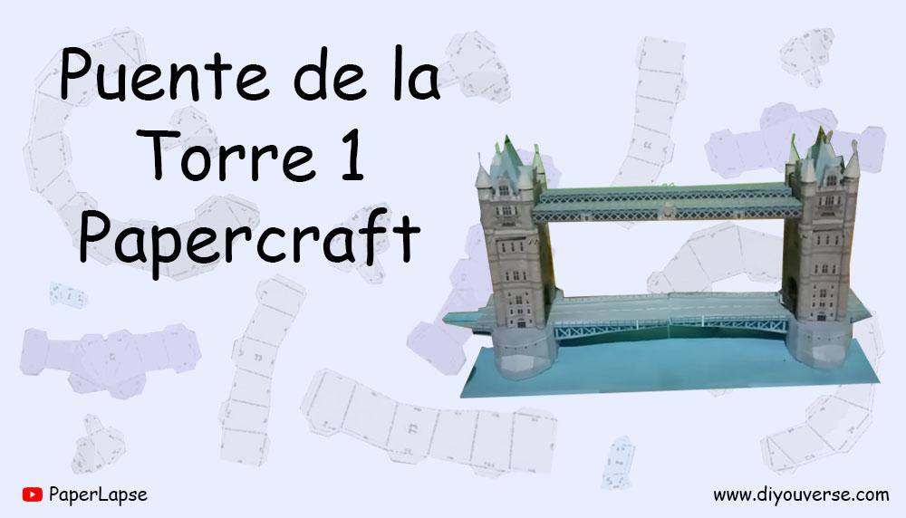 Puente de la Torre 1 Papercraft