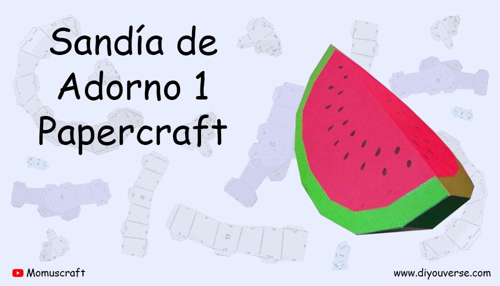 Sandía de Adorno 1 Papercraft