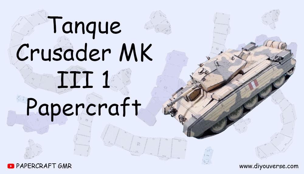 Tanque Crusader MK III 1 Papercraft