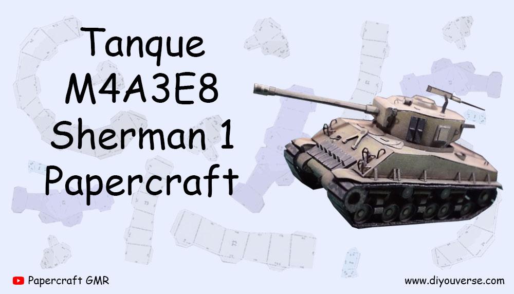 Tanque M4A3E8 Sherman 1 Papercraft