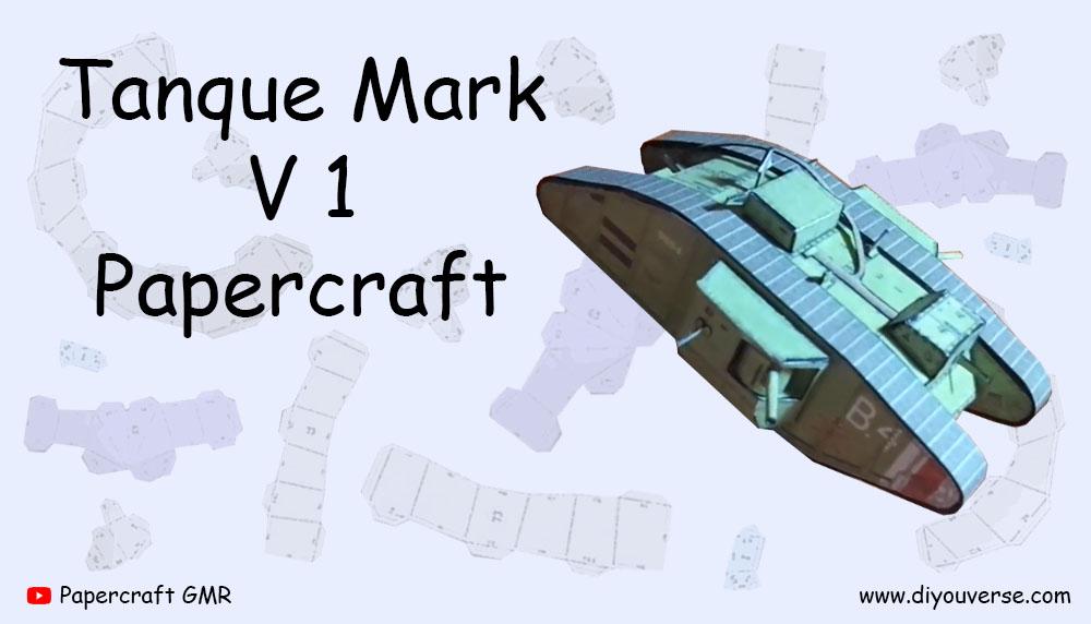Tanque Mark V 1 Papercraft