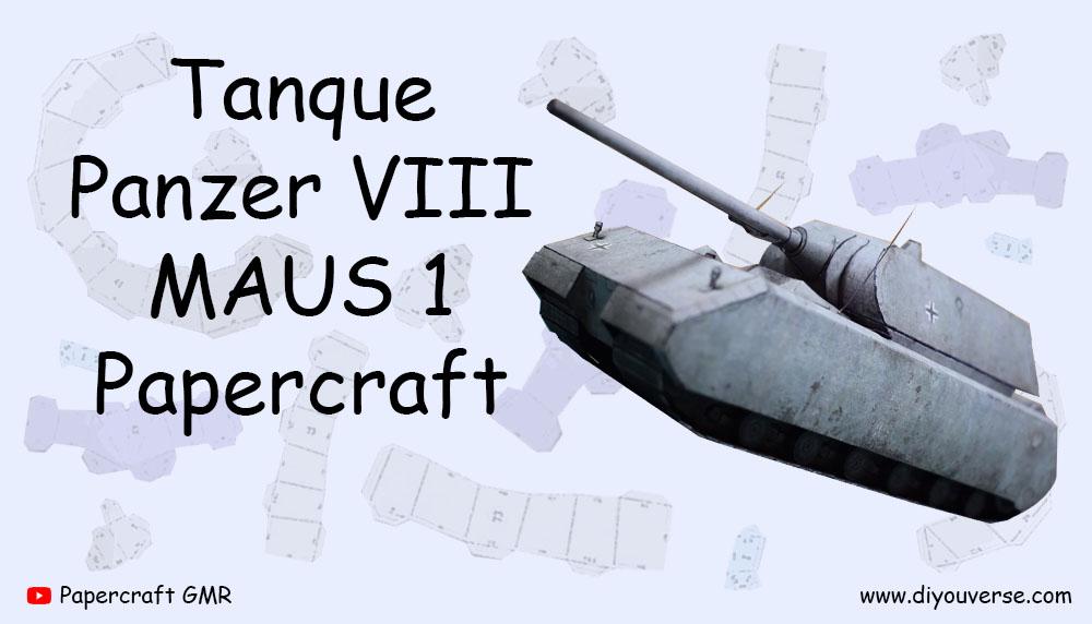 Tanque Panzer VIII MAUS 1 Papercraft