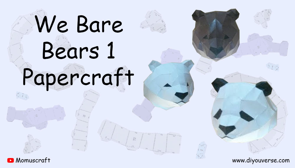 We Bare Bears 1 Papercraft