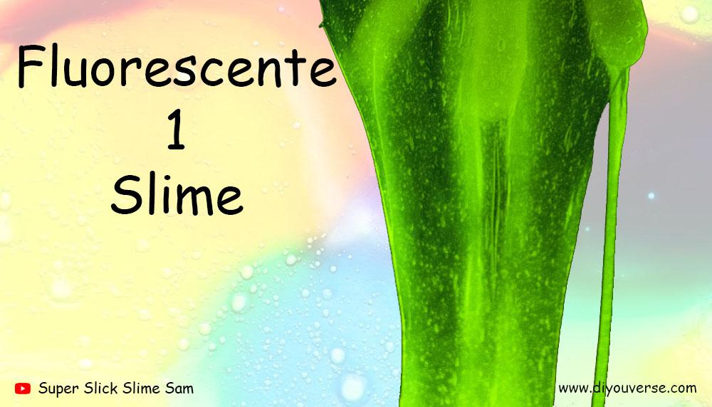 Fluorescente 1 Slime