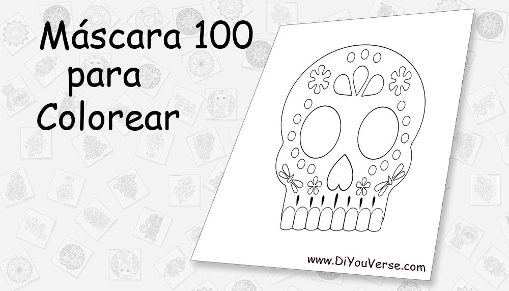 Máscara 100 Para Colorear