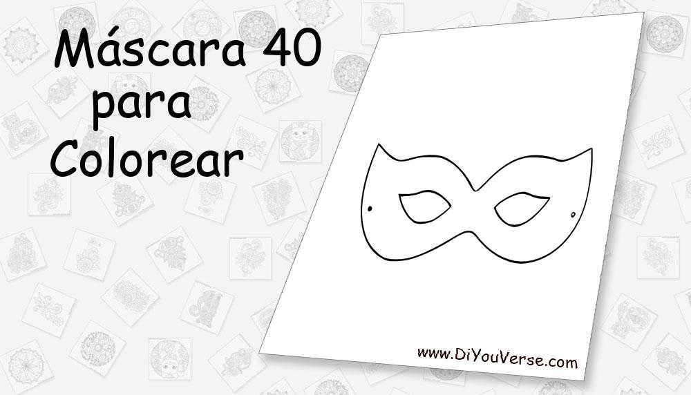 Máscara 40 Para Colorear