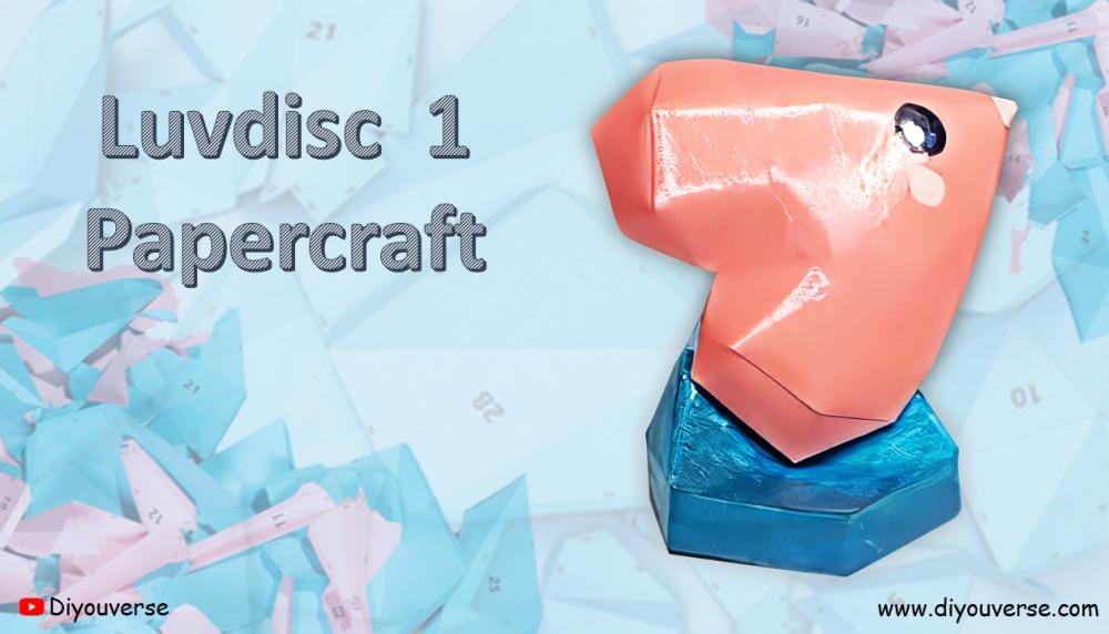 Luvdisc 1 Papercraft